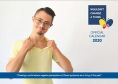 Wouldn't Change A Thing - 2020 calendar out now with off. Easy Writing, Down Syndrome Awareness, Positive Images, Important Dates, Calendar, Change, Life Planner