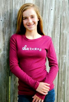 Wear the Sha Baby and get complimented all day long!  It's a super soft, super comfortable Bella fitted long sleeved tee.  Perfect for anyone who's sweet!
