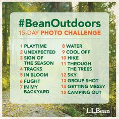"Happy Get Outdoors Day! Why not get out and take our Instagram challenge? Starting today, post a photo that corresponds to our ""word of the day"" from the list above and upload it to Instagram with #BeanOutdoors. We'll be collecting our favorites to share later on!"