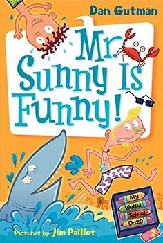 Mr. Sunny Is Funny! My Weird School Daze