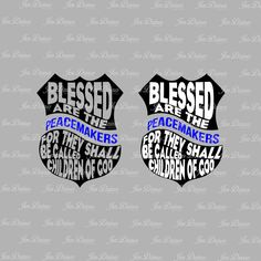 Blessed are the Peacemakers Badge SVG DXF EPS, Blessed Peacemaker, police peacemaker, police badge svg, blue line,police officer, police svg by JenDzines on Etsy