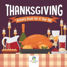 Thanksgiving Activity Book for 6 Year Old (Paperback)