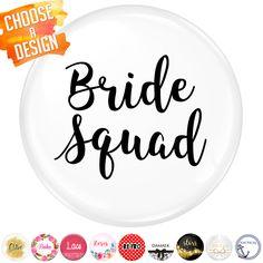 Bride Squad Badge