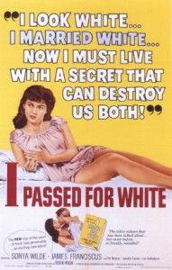 """I Passed for White"" starring Sonya Wilde and James Franciscus vintage movie poster Good Girl, Just In Case, Just For You, Pub Vintage, Weird Vintage, Funny Vintage, Old Advertisements, I Passed, Vintage Ads"
