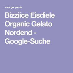 Bizziice Eisdiele Organic Gelato Nordend - Google-Suche