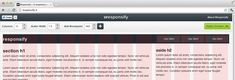 Responsify is a browser based tool, which allows you to create your own responsive template.