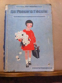LA POESIE A L'ECOLE par Gilberte MOURIER - 1937