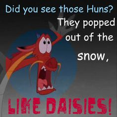 Mushu This is one of the best Disney movies! Disney Pixar, Disney And Dreamworks, Disney Puns, Disney Stuff, Funny Disney, Disney Sidekicks, Disney Animation, Walt Disney, Disney Love