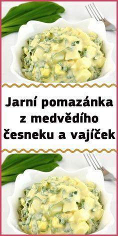 Jarní pomazánka z medvědího česneku a vajíček Potato Salad, Mashed Potatoes, Ethnic Recipes, Food, Whipped Potatoes, Smash Potatoes, Essen, Meals, Yemek