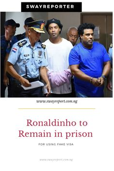 """The popular footballer """"RONALDINHO"""" and his brother will remain in prison because of using fake document. Visit to read Us Soccer, Soccer Players, House Arrest, Behind Bars, The Brethren, Late Summer"""
