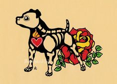 Day of the Dead Dog PIT BULL Dia de los Muertos Art Print 5 x 7 or 8 x 10 - Choose your own words - Donation to Austin Pets Alive