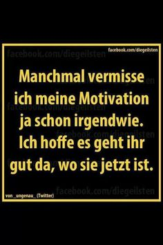 Tschüß, Motivation