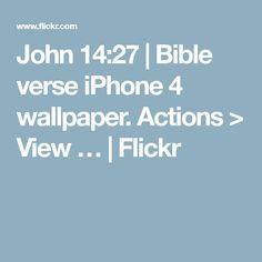 John 14:27 | Bible verse iPhone 4 wallpaper. Actions > View … | Flickr