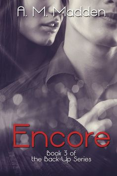 Encore: Book 3 of The Back-Up Series Jack and Leila