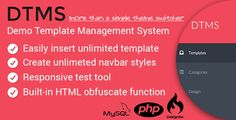 DTMS - Demo Templates Management System . DTMS has features such as High Resolution: No, Compatible Browsers: IE8, IE9, IE10, IE11, Firefox, Safari, Chrome, Software Version: PHP 5.3, MySQL 5.x