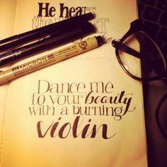 with a burning violin #leonardcohen  #typography #lettering #handlettering #lyrics (Taken with instagram)