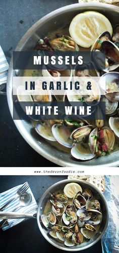 Recipe for Mussels in Garlic & White Wine. A perfect Seafood Dish