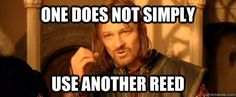 One does not simply / oboe, clarinet, sax, bassoon, double reed