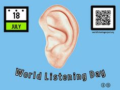July 18 is World Listening Day