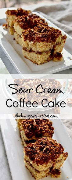 Sour Cream Coffee Cake with pecan-cinnamon filling and topping.