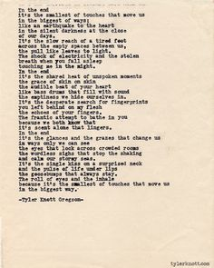 the echoes of your fingers.... the goosebumps that always stay - @Tyler Knott Gregson- Typewriter Series #433 by Tyler Knott Gregson