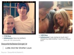 Louis and his sister Lottie. Awwwww I Love Ya Lottie<3 Your so beautiful and smart<3