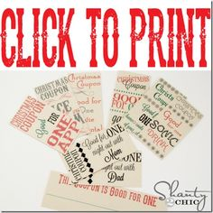Click to Print Christmas Coupons (I just made and printed out my own but these are much cuter)
