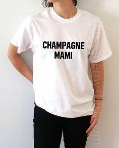 Champagne Mami - Unisex T-shirt for Women - shpfy