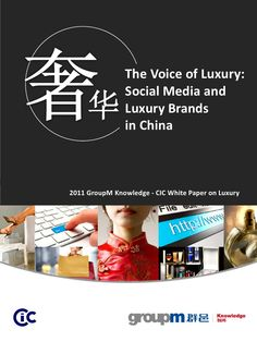 Social Media and Luxury Brands in China.