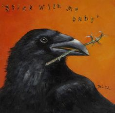 "LOL!! I corny Corvid Love Letter!! ""Stick With Me Baby""- Whimsical Raven Oil Painting by artist Cristina Del Sol"