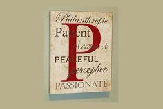 Letter P w/Philanthropic, Patient, Pleasant, Peaceful, Perceptive & Passionate (P). $45.00, via Etsy.