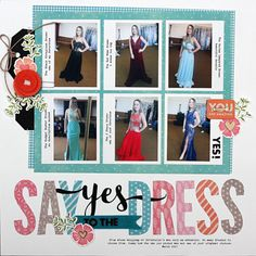 Say Yes to the Dress Layout by Summer Fullerton featuring Jillibean Soup Bowl of Dreams collection.