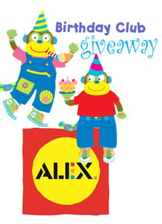 Make your little one's February #birthday party extra special! Join the ALEX Birthday Club Giveaway! #toys