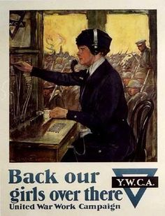 1918 YWCA WW1 Back Our Girls Over There Vintage Poster Underwood – Vintage Poster Works: Debra Clifford