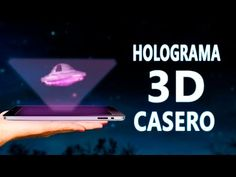 Como Transformar tu Tablet o Celular en un Proyector Holografico 3D - YouTube