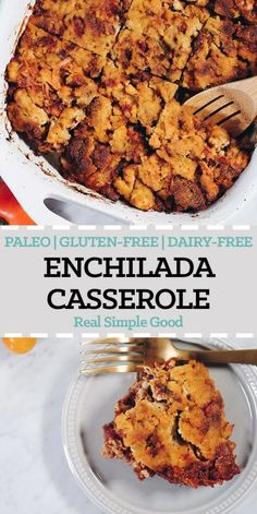 This Paleo enchilada casserole combines two of my favorite things - Mexican flavors and cornbread (but without the corn)! Totally grain-free and delicious! Paleo, Gluten-Free + Dairy-Free. | realsimplegood.com