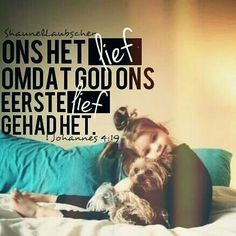 #god #kaalvoet #afrikaans #liefde Jesus Quotes, Words Quotes, Qoutes, Love Quotes, Sayings, Faith In Love, Hope Love, My Love, Afrikaanse Quotes