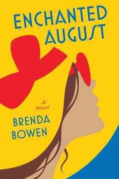 Enchanted August / by Brenda Bowen