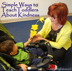 famiglia: {Reviving} Simple Ways to Teach Toddlers about Kindness