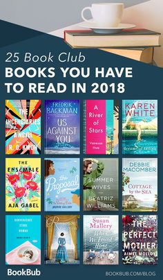 These must-read books are perfect for women in book clubs. This list a variety of the best books from 2018 — some are funny, others are serious, but all of them are worth discussing.