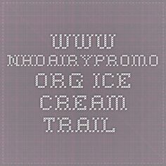 www.nhdairypromo.org Ice-cream trail