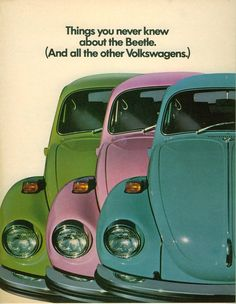 """VW Beetle in Seventies colors, 1972. From the  """"Things You Never Knew"""" Full Line Brochure"""