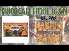 Unfortunately Nakhla Mango is a miss for me, and also several other people I have talked to about it. I wouldn't recommend it but I would highly suggest trying some other Nakhla flavors if you haven't done so yet. Great brand overall, just not this particular flavor. https://youtu.be/vfRkBHNpZqU #hookah #shisha #nakhla