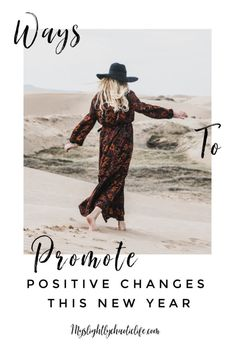 Ways to Promote Postive Change in the New Year - My Slightly Chaotic Life