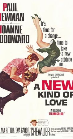 Directed by Melville Shavelson.  With Paul Newman, Joanne Woodward, Thelma Ritter, Eva Gabor. The fashion industry and Paris provide the setting for a comedy surrounding the mistaken impression that Joanne Woodward is a high-priced call girl. Paul Newman is the journalist interviewing her for insights on her profession.