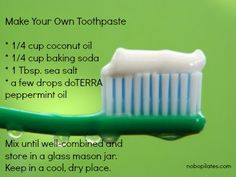 Have you ever made your own toothpaste?