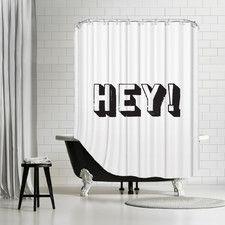 """Hey"" Shower Curtain"