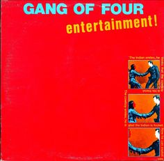 Gang Of Four - Entertainment! at Discogs