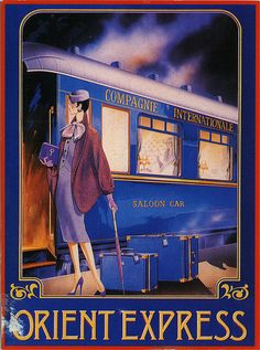 A vintage travel poster for The Orient Express train journey Old Poster, Poster Ads, Advertising Poster, Film Posters, Train Posters, Railway Posters, Travel Ads, Train Travel, Travel Photos