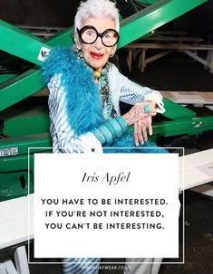 All of the Wisest Fashion Advice Iris Apfel Has Ever Given | Who What Wear UK